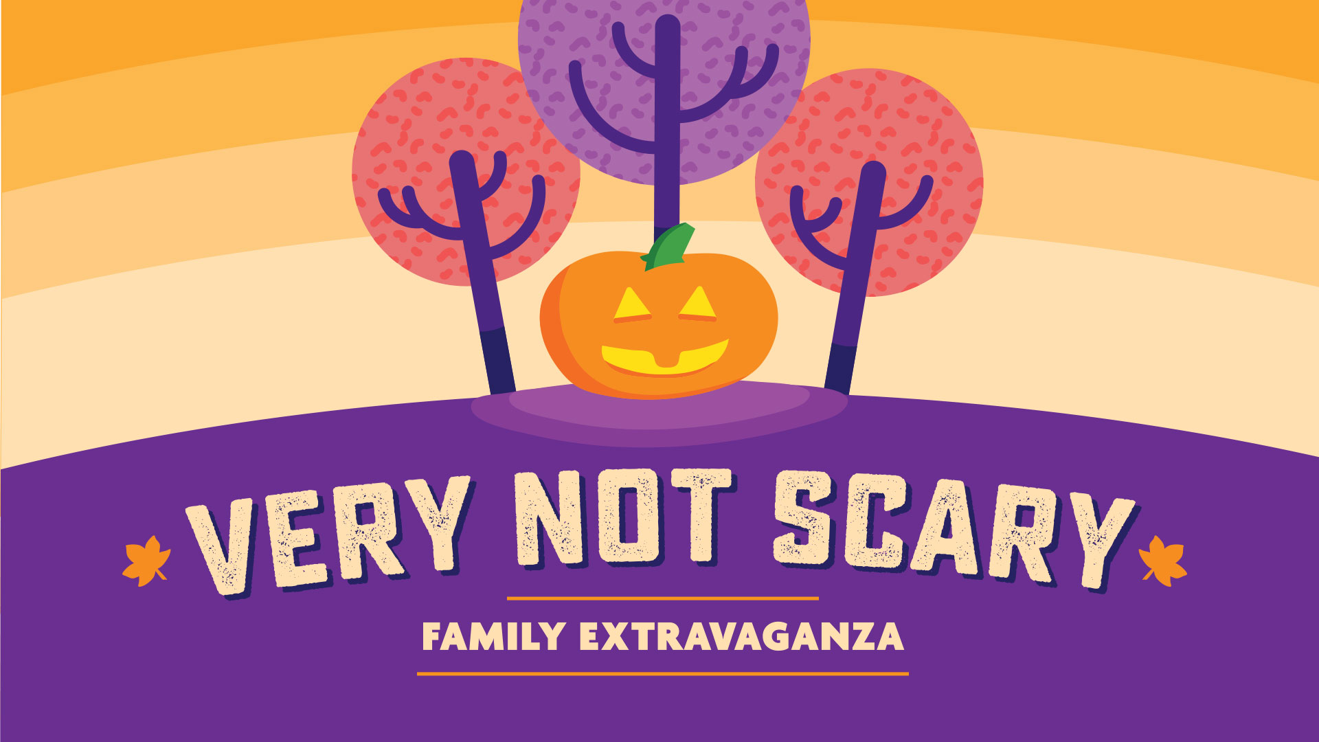 Very Not Scary Event